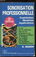 SONORISATION PROFESSIONNELLE - EXPLOITATION - MATERIELS - APPLICATIONS, exposition, matériels, applications