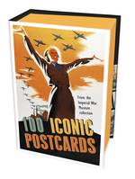 100 Iconic Postcards From the Imperial War Museum Collection /anglais