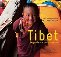 TIBET REGARDS DE COMPASSION, regards de compassion