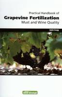 Practical handbook of Grapevine Fertilization, Must and Wine Quality, (Anglais/English)