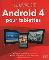 Le livre de Android (version 4 et 4.1) pour tablettes, versions 4