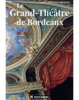 LE GRAND THEATRE DE BORDEAUX VERSION FRANCAISE