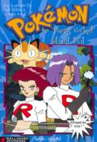 Pokémon., 5, La Team Rocket détruit tout