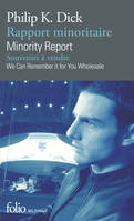 Rapport minoritaire/Minority Report - Souvenirs à vendre/We Can Remember It for You Wholesale, Livre