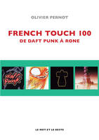 French Touch 100, De Daft Punk à Rone