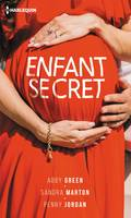 Enfant secret, Le secret de Gypsy - Le secret de Gabriella - Le secret de Louise