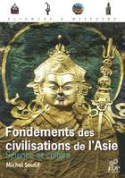 Fondements des civilisations de l'Asie, science et culture