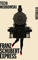FRANZ SCHUBERT EXPRESS, Prague-Vienne