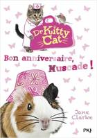 Dr Kitty Cat / Bon anniversaire, Muscade !