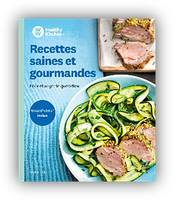 Recettes saines et gourmandes, Healthy Kitchen - Weight Watchers