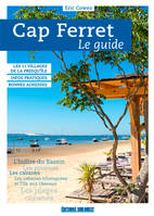 CAP-FERRET : LE GUIDE