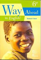 WAY AHEAD IN ENGLISH 6EME STUDENT'S BOOK CAMEROUN