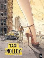 Taxi Molloy - Histoire Complete