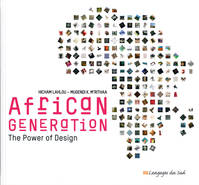Generation africaine - version anglaise, La force du design