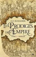 1, Les Prodiges de l'Empire, T1 : Darien