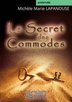 Le secret des commodes