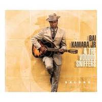 Salone / Bai Kamara Jr. & The Voodoo Sniffers