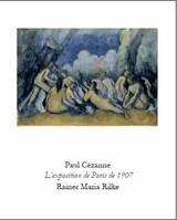 Paul Cézanne, l'exposition de Paris de 1907