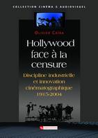Hollywood face à la censure, Discipline industrielle et innovation technologique