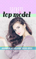 Secrets de top model / agenda scolaire