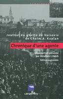 Chronique d'une agonie, journal du ghetto de Varsovie