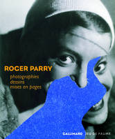 Roger Parry, Photographies, dessins, mises en pages