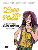 Janis Joplin / love me please