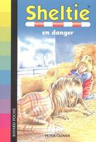 SHELTIE EN DANGER N406 -ED 06, Volume 6, Sheltie en danger