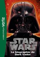 Star Wars 02 - Biographie de Dark Vador