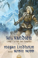 Le cycle de Ki et Vandien, 1, Le vol des harpies