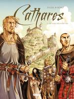 1, Cathares - Tome 01, Le Sang des martyrs