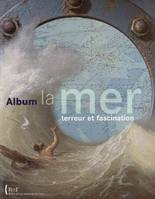 La mer, terreur et fascination, album