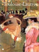 Toulouse-Lautrec, Hayward gallery, Londres, 10 octobre 1991-19 janvier 1992, Galeries nationales du Grand Palais, Paris, 18 février-1er juin 1992