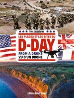 D-Day from a drone