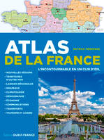 Atlas de la France / l'incontournable en un clin d'oeil