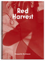 Marguerite Bornhauser Red Harvest /franCais