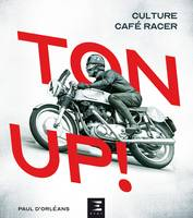 Ton up ! / culture Café racer