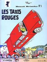 Benoît Brisefer (Lombard) - Tome 1 - Taxis rouges (Les), Volume 1, Les taxis rouges