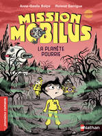 Mission Mobilus, la planète pourrie - Roman Science-Fiction - De 7 à 11 ans