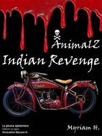 AnimalZ Indian Revenge, AnimalZ Indian Revenge, suite de AnimalZ