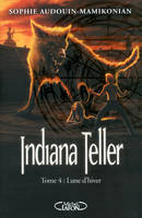 4, Indiana Teller T04 Lune d'hiver