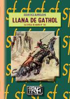 Llana de Gathol, (Cycle de Mars, 10)