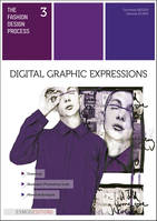 Digital graphic expressions, The fashion design process 3