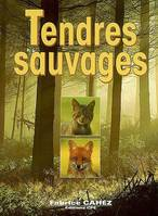 Tendres sauvages