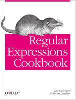Regular Expressions Cookbook, Detailed Solutions in Eight Programming Languages
