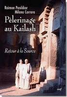 Pèlerinage au Kailash, retour à la source