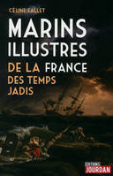 Marins illustres de la France des temps jadis