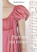 Parfum de robes, Grammaire du vêtement occidental