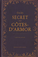 Guide secret des Côtes-d'Armor