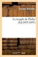 Le temple de Philae (Éd.1893-1895)